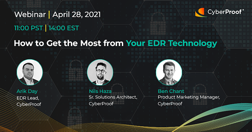 How to Get the Most from Your EDR Technology Webinar